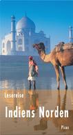 Bernd Schiller: Lesereise Indiens Norden ★★★★★