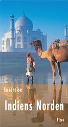 Lesereise Indiens Norden - Ein Turban voller Wunder