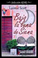 Laimie Scott: Bajo la luna de Siena