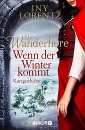 Die Wanderhure: Wenn der Winter kommt - Eine Kurzgeschichte