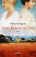 Mona Hodgson: Zwei Bräute zu viel ★★★