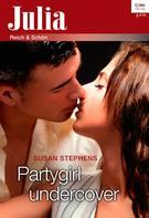 Susan Stephens: Partygirl undercover ★★★★