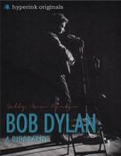 Sally Barber: Bob Dylan: A Biography