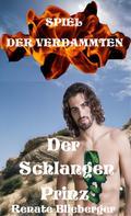 Renate Blieberger: Spiel der Verdammten - Der Schlangenprinz ★★★★★