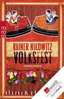 Rainer Nikowitz: Volksfest ★★★★