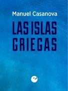 Manuel Casanova: Las islas griegas