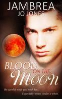 Jambrea Jo Jones: Blood on the Moon ★★★★
