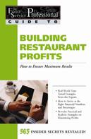 Jennifer Hudson Taylor: The Food Service Professionals Guide To: Building Restaurant Profits: How to Ensure Maximum Results