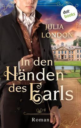In den Händen des Earls: Regency Kisses - Band 3