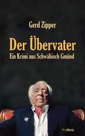 Gerd Zipper: Der Übervater ★★★★★