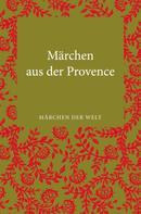 Marlies Hörger: Märchen der Provence ★★★★