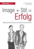 Anke Schmidt-Hildebrand: Image + Stil = Erfolg ★