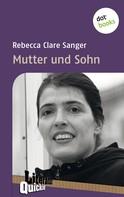 Rebecca Clare Sanger: Mutter und Sohn - Literatur-Quickie