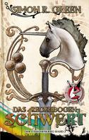 Simon R. Green: Das Regenbogenschwert ★★★★★