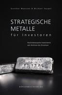 Gunter Maassen: Strategische Metalle für Investoren ★