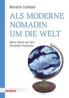 Kerstin Leitner: Als moderne Nomadin um die Welt ★★★★