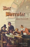 Alice Frontzek: Der Bierrufer ★★★★