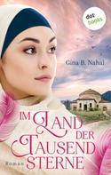 Gina B. Nahai: Im Land der tausend Sterne