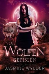 Von Wölfen gebissen - Eine paranormale Dreiecksromanze