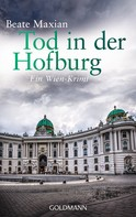 Beate Maxian: Tod in der Hofburg ★★★★