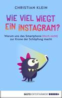 Christian Klein: Wie viel wiegt ein Instagram? ★★★★