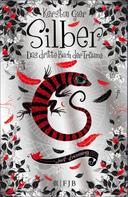 Kerstin Gier: Silber - Das dritte Buch der Träume ★★★★★
