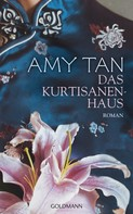 Amy Tan: Das Kurtisanenhaus ★★★★