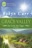 Robyn Carr: Grace Valley - Im Licht des Tages ★★★★