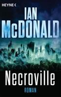 Ian McDonald: Necroville ★★