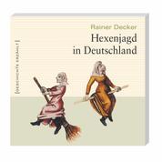 Hexenjagd in Deutschland (Ungekürzt)