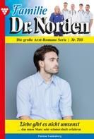 Patricia Vandenberg: Familie Dr. Norden 708 – Arztroman