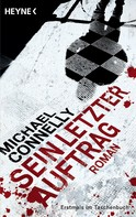Michael Connelly: Sein letzter Auftrag ★★★★