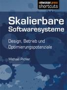 Michael Pichler: Skalierbare Softwaresysteme ★★★