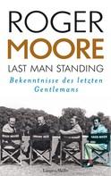 Roger Moore: Last Man Standing ★★★★