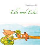 Diana Groenewold: Elli und Ecki