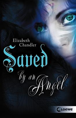 Kissed by an Angel 3 - Saved by an Angel