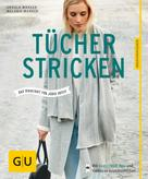 Ursula Marxer: Tücher stricken ★★★