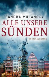 Alle unsere Sünden: Ein Fall für Jabassy - Kriminalroman