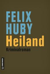 Heiland - Kriminalroman