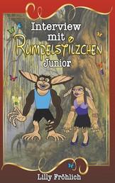 Interview mit Rumpelstilzchen Junior - Die wahre Liebesgeschichte