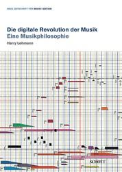 Die digitale Revolution der Musik - Eine Musikphilosophie