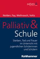 Birgit Weihrauch: Palliativ & Schule