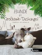 Nick Oehme: Hunde im Großstadt-Dschungel ★★★★