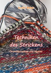 Techniken des Strickens - Grundtechniken und Muster