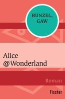 Ralf Bunzel: Alice@Wonderland ★★★