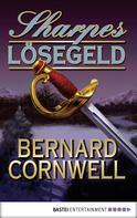 Bernard Cornwell: Sharpes Lösegeld ★★★★