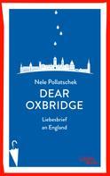 Nele Pollatschek: Dear Oxbridge