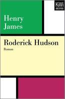 Henry James: Roderick Hudson