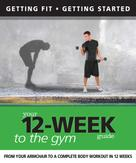 Daniel Ford: Your 12 Week Guide to the Gym