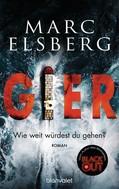 Marc Elsberg: GIER - Wie weit würdest du gehen? ★★★★